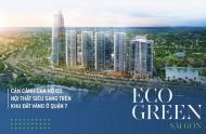 Bán căn hộ Eco green sài gòn nằm liền kề Phú mỹ hưng, chiết khấu 9%, lãi suất 0%.