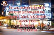 Cần sang nhượng mặt bằng kinh doanh 650m2 mặt tiền đường Bình Phú, Phường 11, Quận 6, Tp Hồ Chí