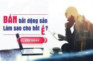 Bí quyết giúp bạn đăng tin cho thuê Bất động sản hiệu quả cao, chi phí thấp mà lại tiết kiệm thời